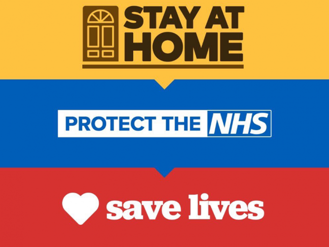 Stay at home, protect the NHS, save lives. Covid-19